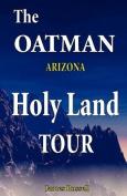 The Oatman Arizona Holy Land Tour