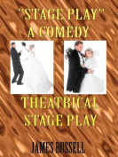 """Stage Play"""