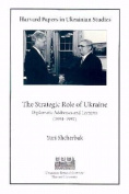 The Strategic Role of Ukraine