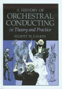 History of Orchestral Conducting
