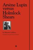 Arsene Lupin versus Holmlock Shears