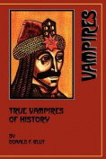 True Vampires of History