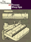 """""""Fine Woodworking"""" on Proven Shop Tips"""
