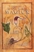 A Compendium of Herbal Magick