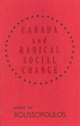 Canada and Radical Social Change