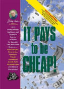 Jerry Baker's It Pays to Be Cheap!