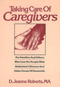 Taking Care of Caregivers
