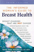 The Informed Woman's Guide to Breast Health