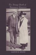 The Strange Death of President Harding