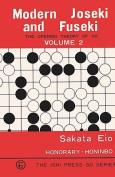 Modern Joseki and Fuseki, Vol. 2