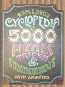 Sam Loyd's Cyclopedia of 5000 Puzzles Tricks and Conundrums with Answers