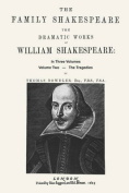 The Family Shakespeare, Volume Two, The Tragedies