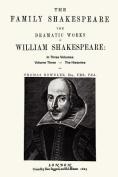 The Family Shakespeare, Volume Three, The Histories