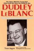 "Dudley LeBlanc: ""Coozan Dud"""