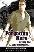 The Forgotten Hero of My Lai
