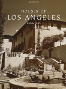 Houses of Los Angeles 1885-1936: v. 2