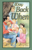 Way Back When (second Edition)
