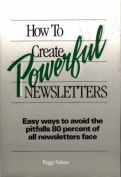 How to Create Powerful Newsletters
