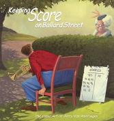 Keeping Score on Ballard Street