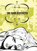 One Show Interactive, Volume IX