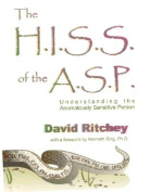 The H.I.S.S. of the A.S.P.