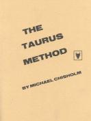 The Taurus Method