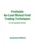 Profitable No-Load Mutual Fund Trading Techniques