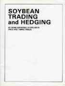 Soybean Trading and Hedging