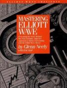 Mastering Elliott Wave