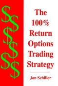 100 Per Cent Return Options Trading Strategy