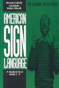 American Sign Language Green Books, a Student's Text Units 1-9