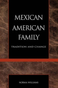 The Mexican American Family