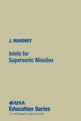 Inlets for Supersonic Missiles