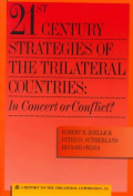 21st Century Strategies of the Trilateral Countries