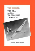 The C.I.A. and the U-2 Program
