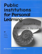 Public Institutions for Personal Learning