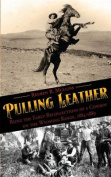 Pulling Leather