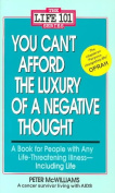 You Can't Afford the Luxury of a Negative Thought