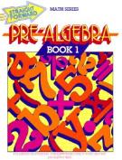GARLIC PRESS GP-028 PRE-ALGEBRA BOOK 1 STRAIGHT FORWARD MATH
