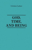 God, Time and Being.