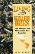 Living with Killer Bees