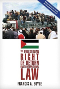 The Palestinian Right of Return Under International Law