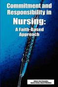 Commitment and Responsibility in Nursing