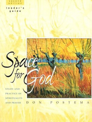 Space for God Leader's Guide: Study and Practice of Spirituality and Prayer