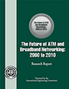 The Future of ATM and Broadband Networking