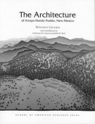 The Architecture of Arroyo Hondo Pueblo, New Mexico