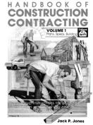 Handbook of Construction Contracting Vol 1