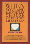 When Sons and Daughters Choose Alternative Lifestyles