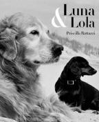 Luna & Lola