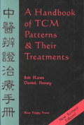 A Compendium of TCM Patterns and Treatments
